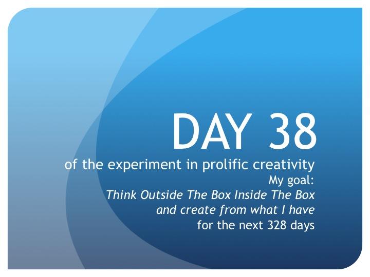 Day 38:  Dreams