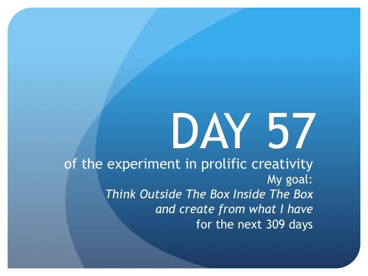 Day 57:  Fun