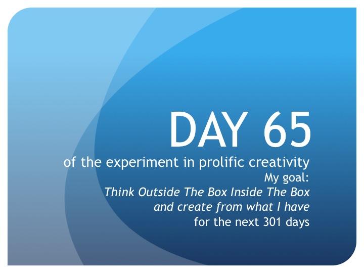 Day 65:  Declaring a Dream
