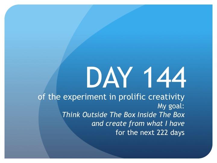Day 144:  More Dreams