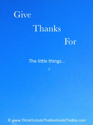 Motivational Pic 112 - Give thanks for the little things