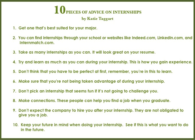 10 Pieces of Advice on Internships by Katie Taggart